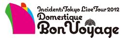 東京事変live tour 2012 Domestique  Bon Voyage
